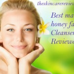 Best Manuka Honey Facial Cleanser Based On User Reviews