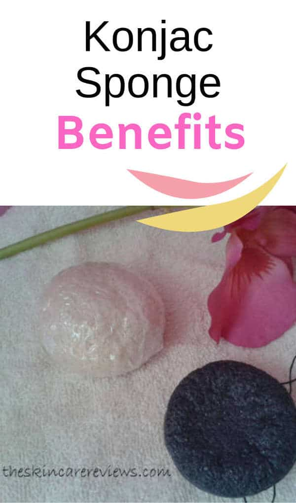 Benefits of using Konjac Sponge