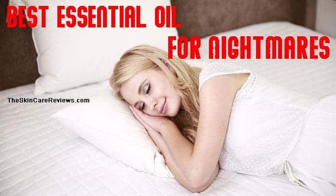 Best essential oil for nightmares